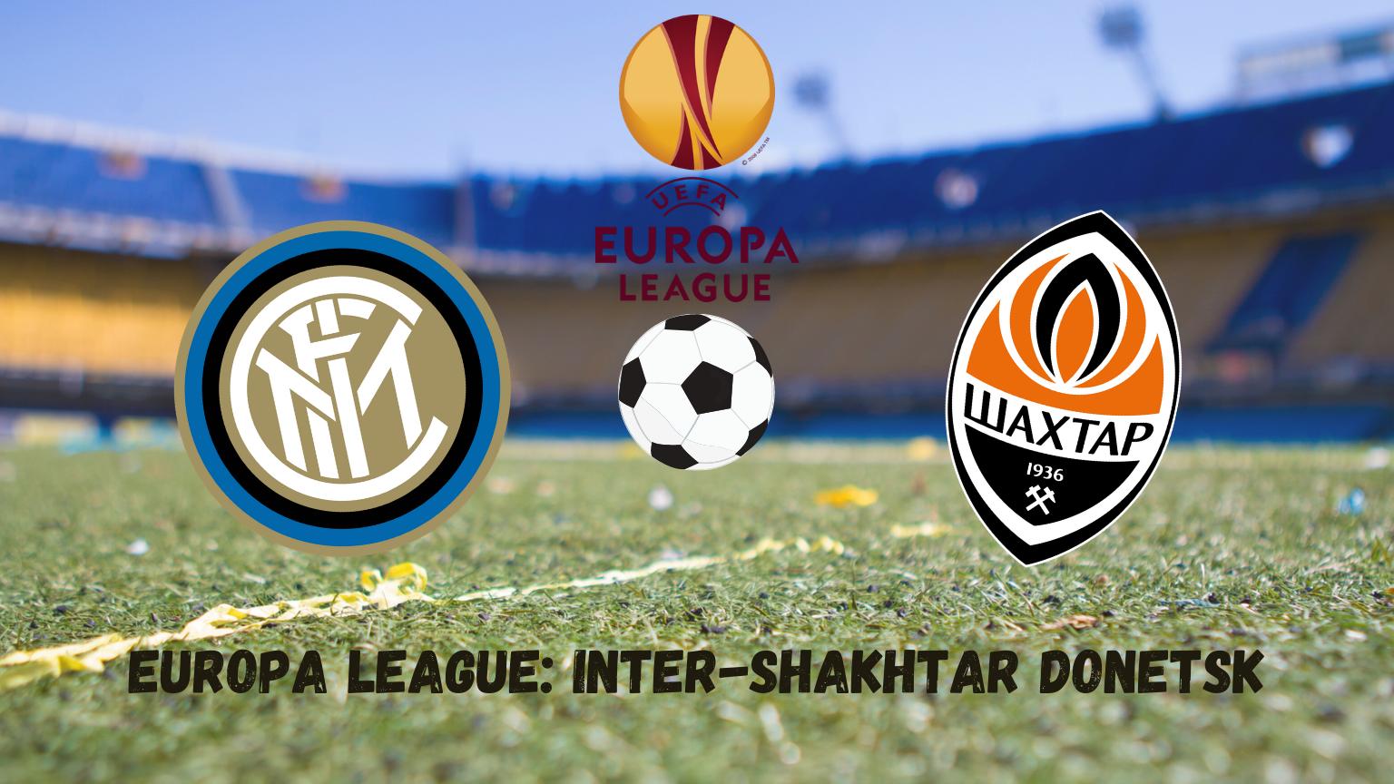 Pronostici Europa League: Inter-Shakhtar