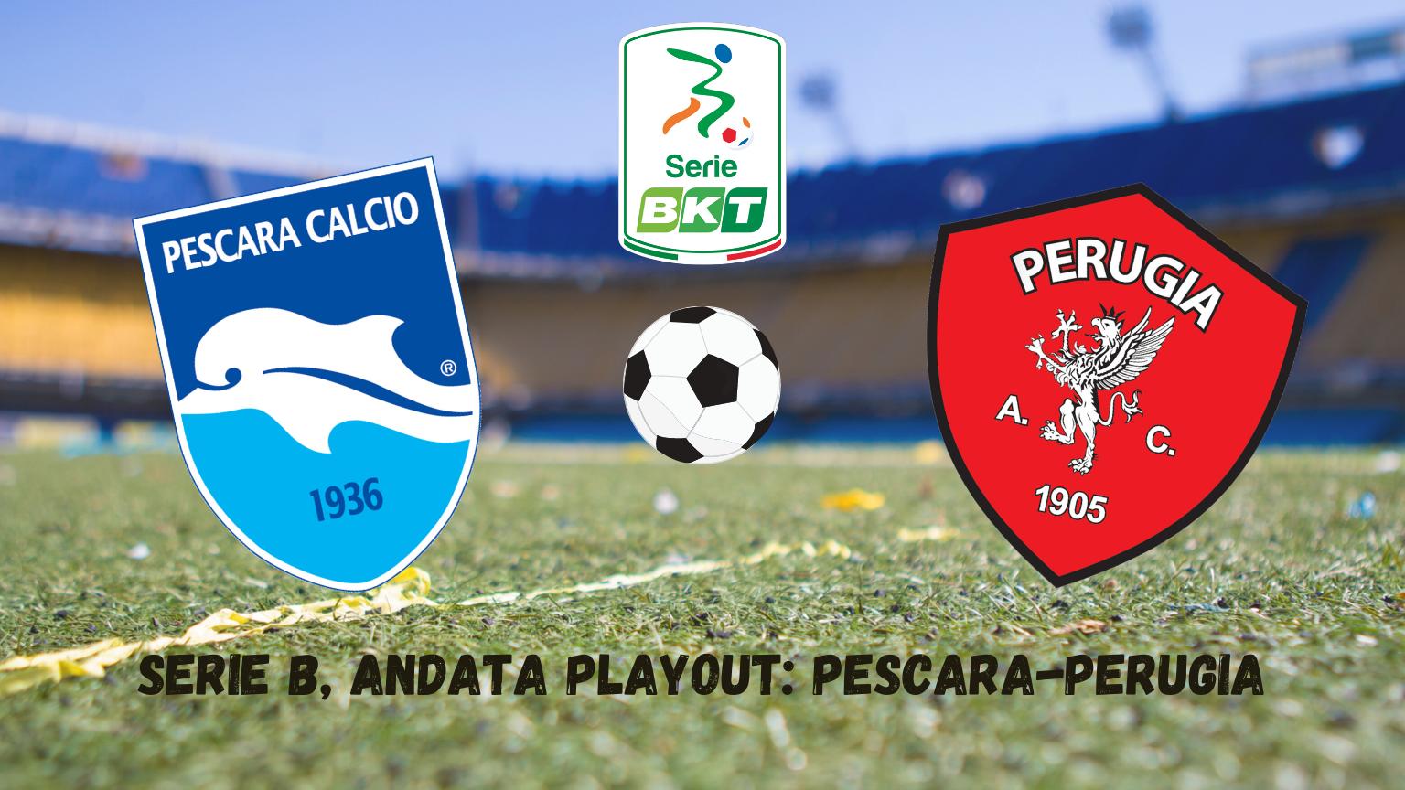 Pronostici Serie B: Pescara-Perugia
