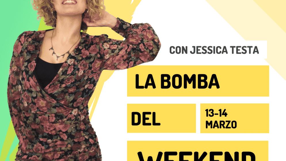 Video: la Bomba del Weekend 13-14 marzo 2021